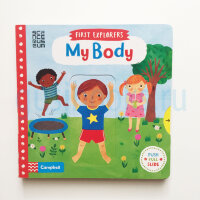 First Explorers: My Body  (board book)