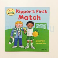 Kipper's First Match (Oxford Reading Tree Read With Biff, Chip, and Kipper: First Experiences)