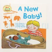 A new baby (Oxford Reading Tree Read With Biff, Chip, and Kipper: First Experiences)