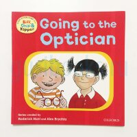 Going to the Optician (Oxford Reading Tree Read With Biff, Chip, and Kipper: First Experiences)