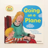 Going On a Plane (Oxford Reading Tree Read With Biff, Chip, and Kipper: First Experiences)
