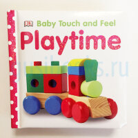 Touch&Feel   Playtime  (board book)