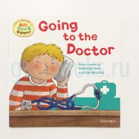 Going to the Doctor (Oxford Reading Tree Read With Biff, Chip, and Kipper: First Experiences)