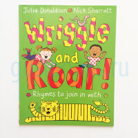 Wriggle and Roar!  (PB) illustr.