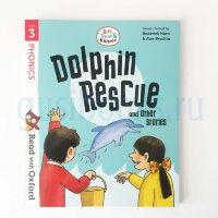 Dolphin Rescue and Other Stories (Read with Oxford: Stage 3: Biff, Chip and Kipper)