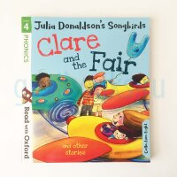 Clare and the Fair and Other Stories (Read with Oxford: Stage 4: Julia Donaldson's Songbirds)