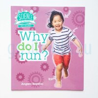 Why do I run? (Science in Action)