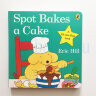 Spot Bakes a Cake Lift-the-flap-book