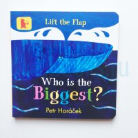 Who Is the Biggest?  (Lift-the-Flap Board Book)