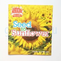 Seed to Sunflower (Science in Action)