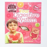 Your Digestive System (Science in Action)