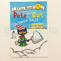 Pete the Cat: Snow Daze (I Can Read)
