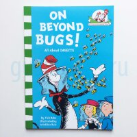 On Beyond Bugs!
