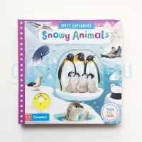 First Explorers: Snowy Animals (board book)