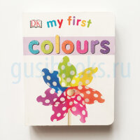 My First   Colours (Board Book)
